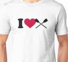 I love rowing oars Unisex T-Shirt