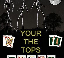 Your the Tops, Poker Cards by Eric Kempson