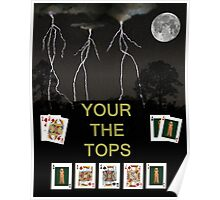Your the Tops, Poker Cards Poster