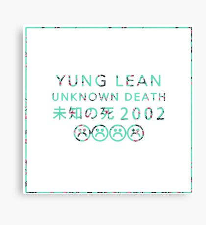 YUNG LEAN UNKNOWN DEATH 2002 - ARIZONA STYLE Canvas Print