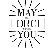 May the Force be with you! by Vincenzo Bortone