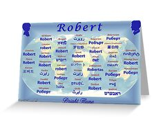 Robert Greeting Card