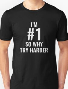 I'm Number One T-Shirt