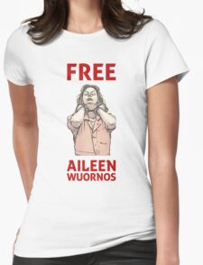 DEATH ROW - FREE AILEEN WUORNOS Womens Fitted T-Shirt