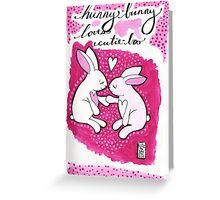 Hunny Bunny Loves Cutie-Boo Greeting Card