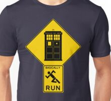 Warning! Time Traveler Ahead!  Unisex T-Shirt