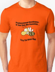 Professional beekeeper mens geek funny nerd Unisex T-Shirt