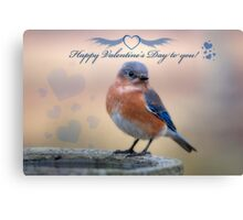 Happy Valentine's Day to you! Canvas Print