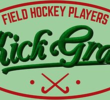Field Hockey Players Kickgrass by gamefacegear
