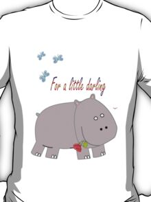For a little darling T-Shirt