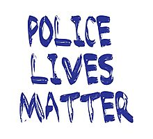 Police Lives Matter. Photographic Print