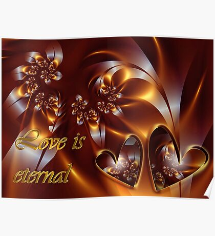 Love Is Eternal Card Poster