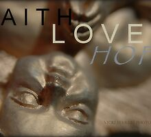 Faith Love Hope © Vicki Ferrari Photography by Vicki Ferrari