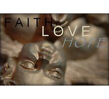 Faith Love Hope © Vicki Ferrari Photography Photographic Print