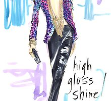 High Gloss Shine! by jenniferlilya