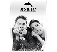 Rush Tri Delt Poster