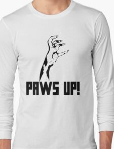 Paws Up! Long Sleeve T-Shirt