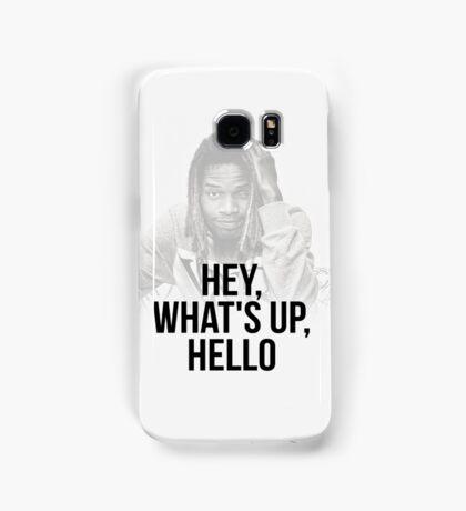 Fetty wap , Hey, What'up Hello Samsung Galaxy Case/Skin