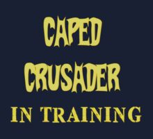 Caped Crusader IN TRAINING Baby Tee