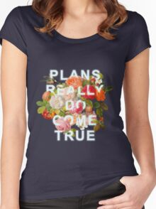 Plans Really Do Come True Women's Fitted Scoop T-Shirt