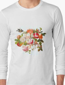 Plans Really Do Come True Long Sleeve T-Shirt
