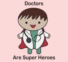 Doctors Are Super Heroes Baby Tee