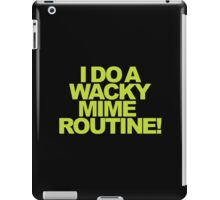 Buffy - I do a wacky mime routine! iPad Case/Skin