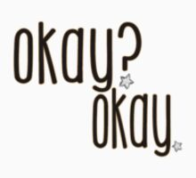 okay? okay. by Kristin Kelly