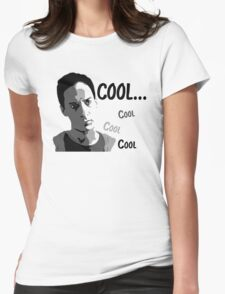 Cool. Cool cool cool. - Community Womens Fitted T-Shirt