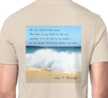 We Are Tied To The Ocean Unisex T-Shirt
