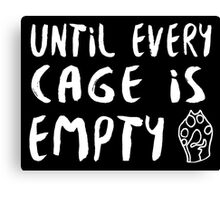 Until Every Cage Is Empty • MFC Canvas Print
