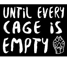 Until Every Cage Is Empty • MFC Photographic Print