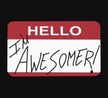 Because I'm Awesomer by Rhonda Blais