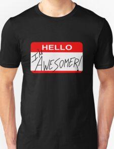 Because I'm Awesomer T-Shirt
