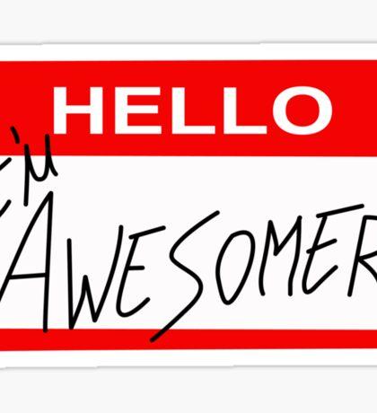 Because I'm Awesomer Sticker