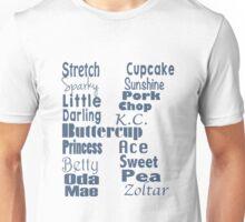 Talk to me, Stretch. Unisex T-Shirt