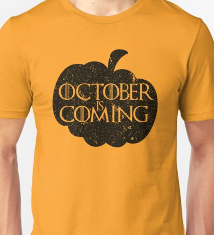 October is Coming - Black Unisex T-Shirt