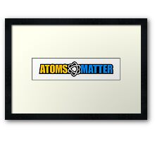 Atoms Matter Framed Print