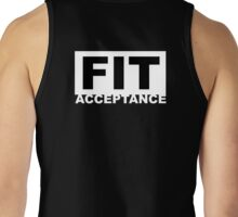 FIT Acceptance  Tank Top