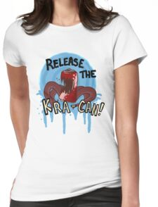 Release the Kra-can! Womens Fitted T-Shirt
