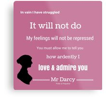 Jane Austen Pride & Prejudice Quote Metal Print