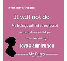 Jane Austen Pride & Prejudice Quote Photographic Print