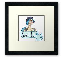 Chloe Price - 'Hella' Framed Print