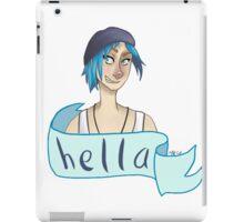 Chloe Price - 'Hella' iPad Case/Skin