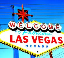 Welcome To Fabulous Las Vegas by infiniteartfoto