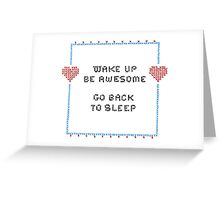 Wake Up Greeting Card