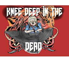 Knee deep in the dead Photographic Print