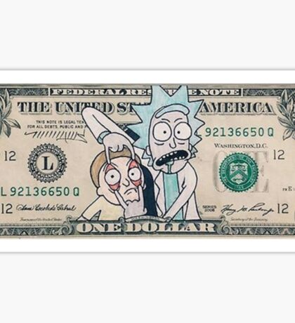 Rick and Morty Dollar Bill Sticker