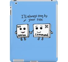 I'll always stay by your side iPad Case/Skin