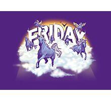 Friday! Photographic Print